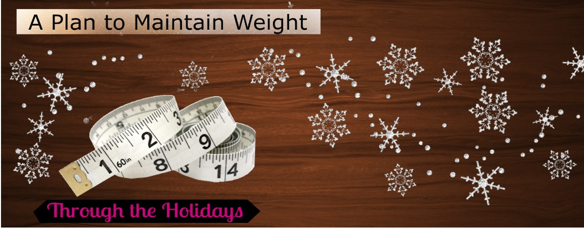 Holiday Survival Guide without Gaining Weight
